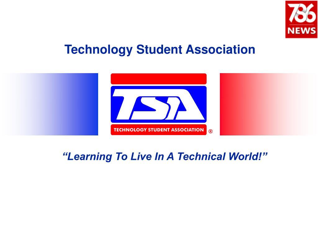 student association technology organization why tsa join founded