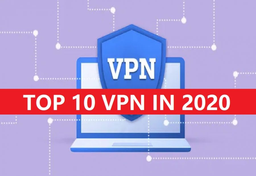 TOP 10 VPN in 2020
